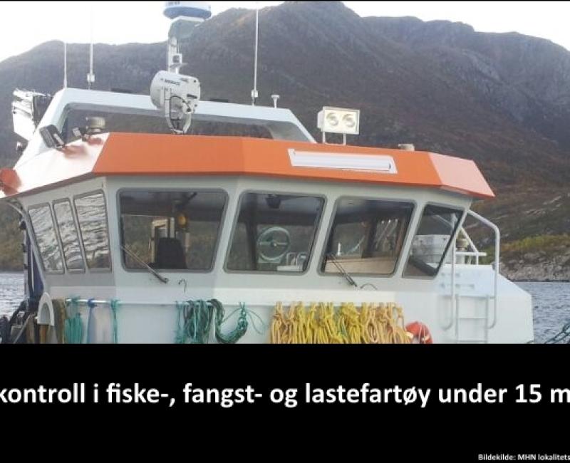 Elkontroll av fiske-, fangst- og lastefartøy under 15 meter